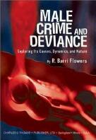 Male Crime & Deviance